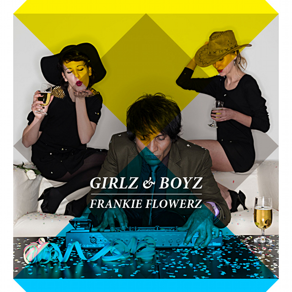 Frankie Flowerz - Girlz & Boyz (Cover Artwork)