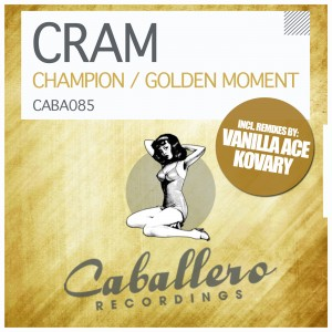 CRAM - CHAMPION / GOLDEN MOMENT