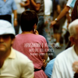 Hansmann & Klausing - Who Are You Remixes (Cover Art)