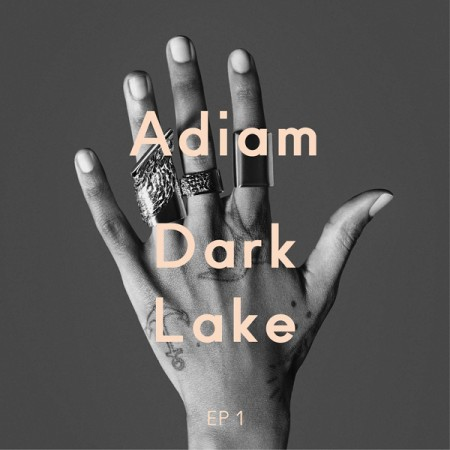 Adiam - Dark Lake - EP1 (Cover Art)