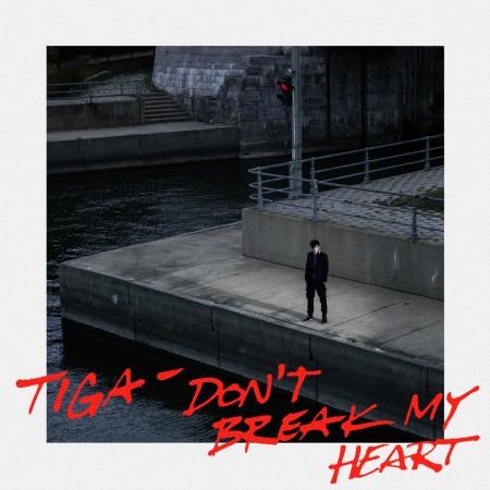 Tiga - Don't Break My Heart - Cover Art