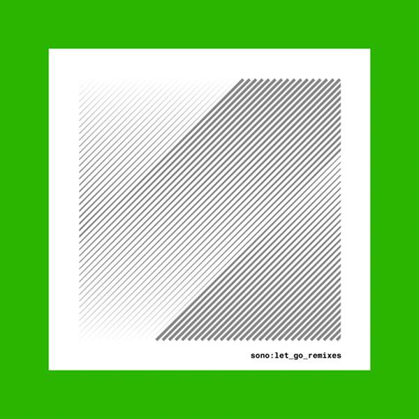 Sono - Let Go - Kibou Remix