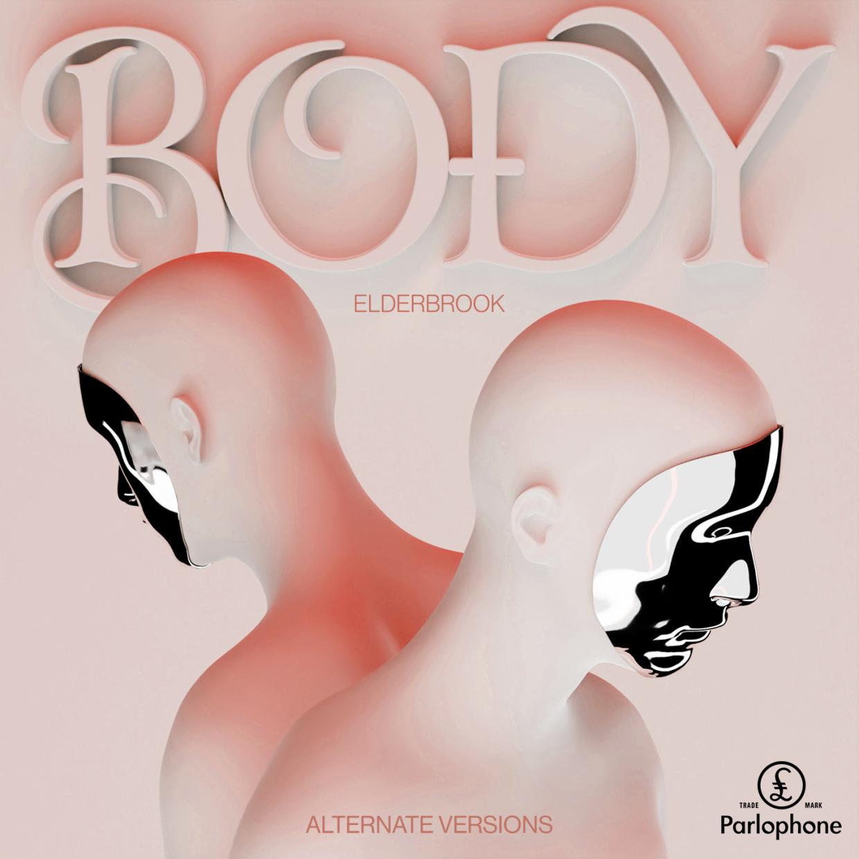 Elderbrook - Body Alternate Versions